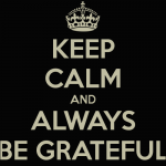 keep-calm-and-always-be-grateful-150x150