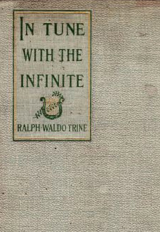 in-tune-with-the-infinite-ralph-waldo-trine