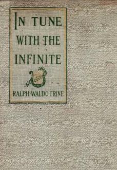 in-tune-with-the-infinite-ralph-waldo-trine